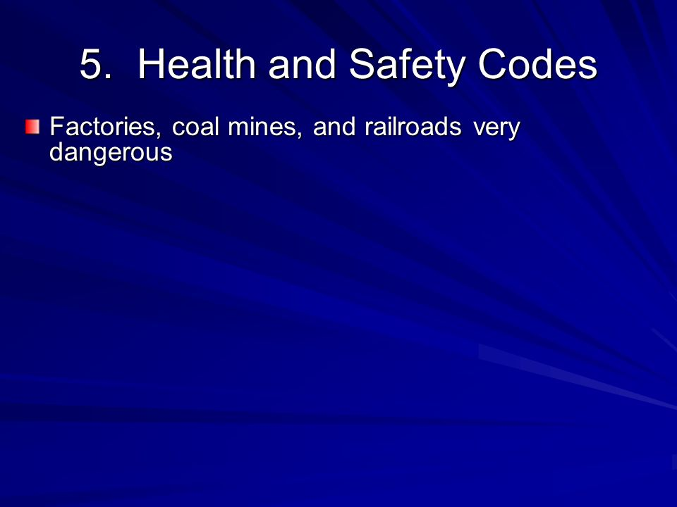 5. Health and Safety Codes