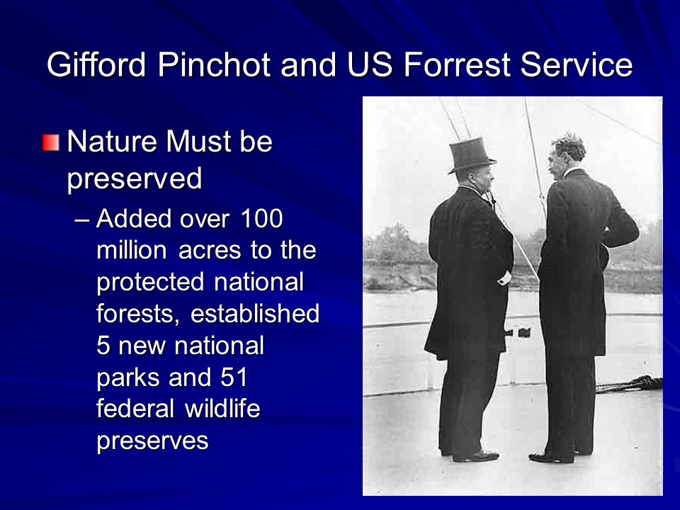 Gifford Pinchot and US Forrest Service