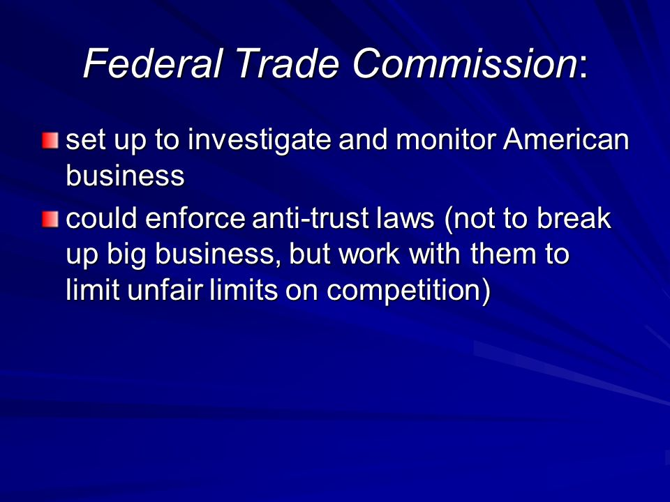 Federal Trade Commission: