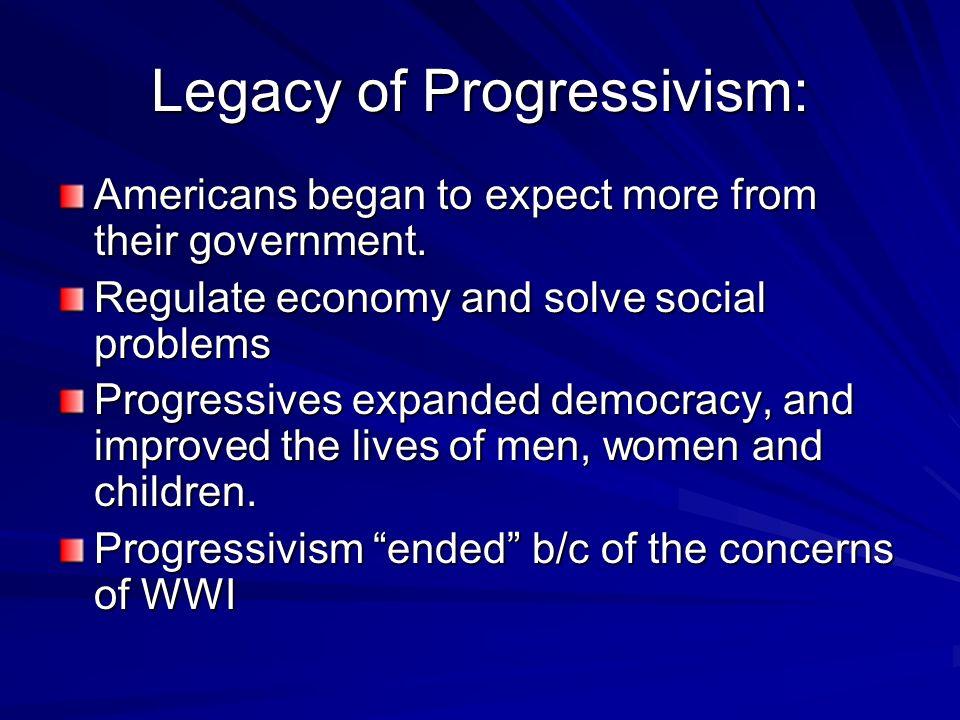 Legacy of Progressivism: