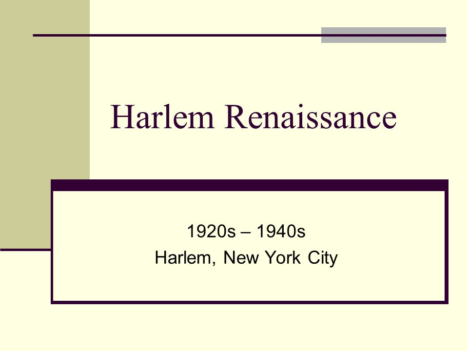1920s – 1940s Harlem, New York City
