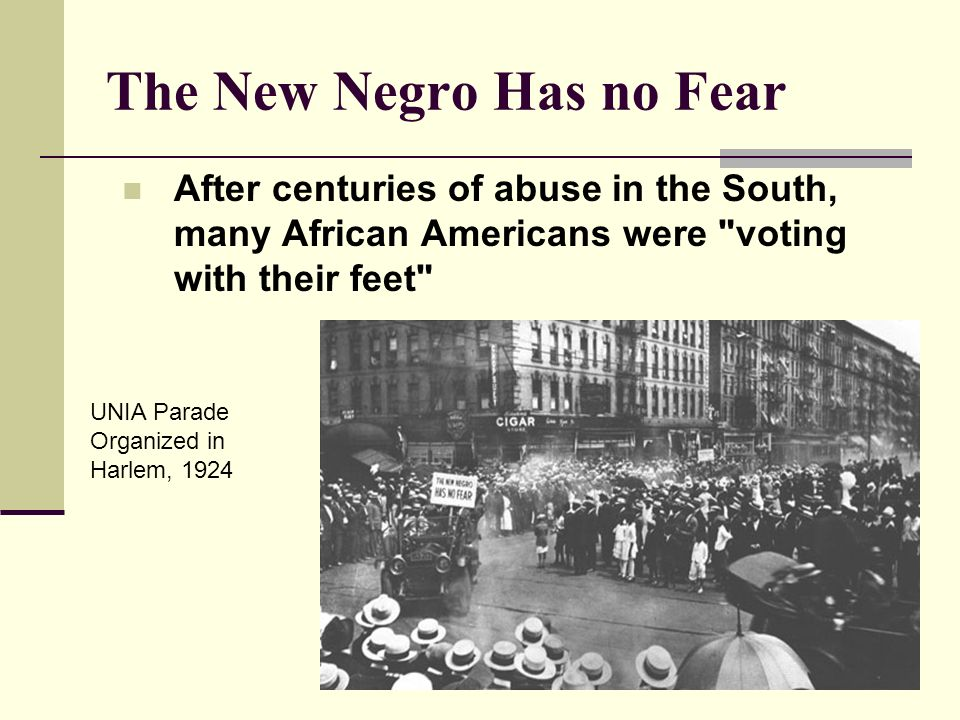 The New Negro Has no Fear