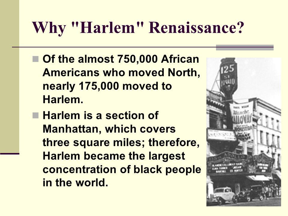 Why Harlem Renaissance