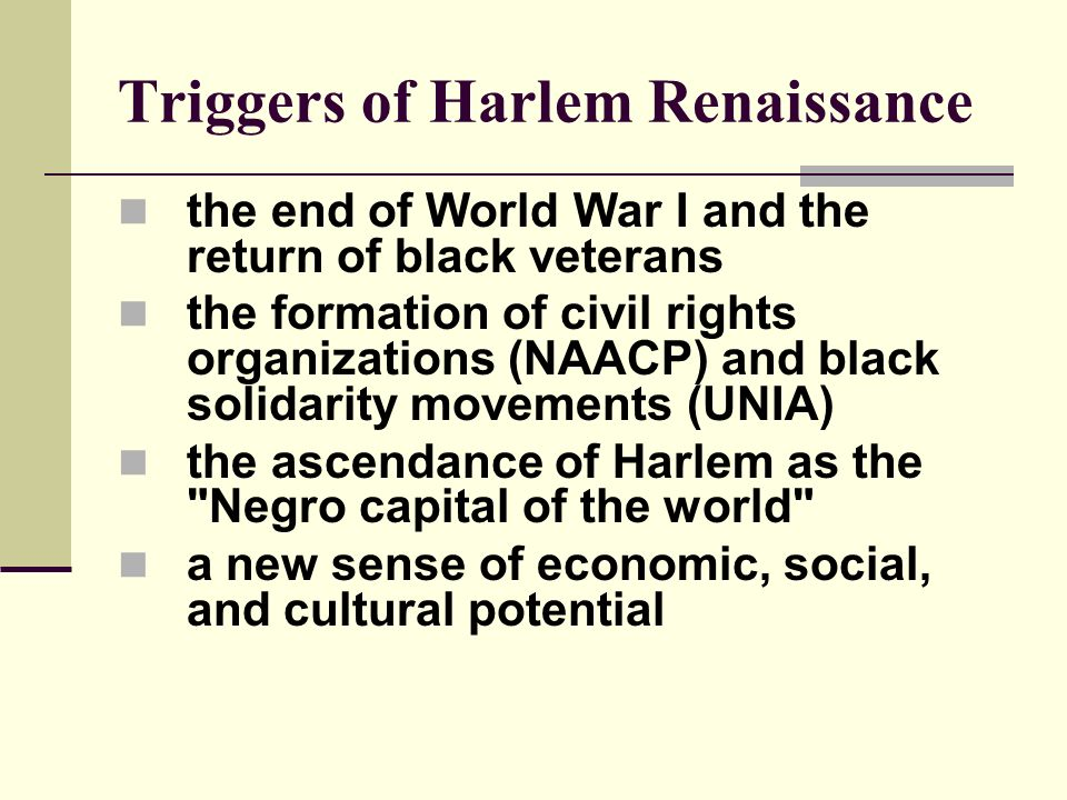 Triggers of Harlem Renaissance
