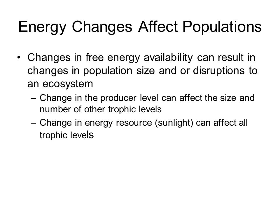 Energy Changes Affect Populations