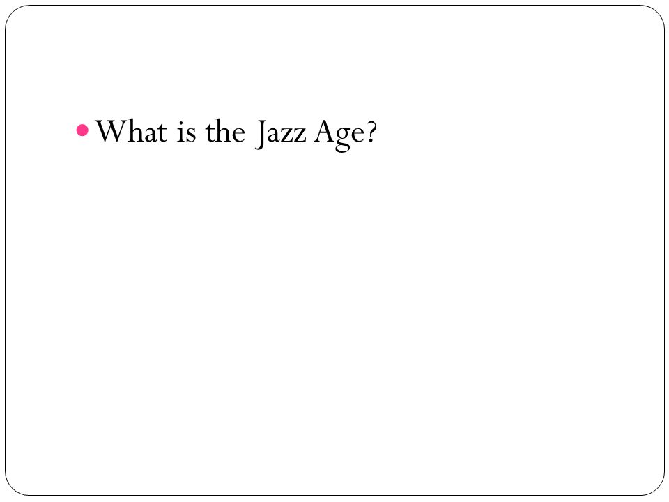 What is the Jazz Age