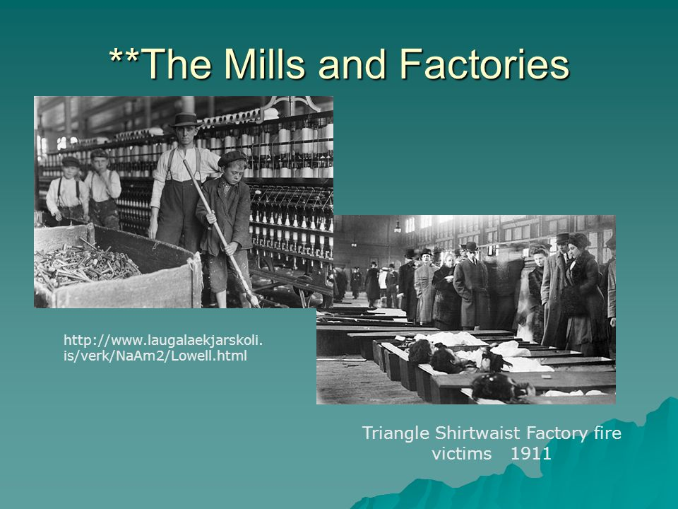 **The Mills and Factories