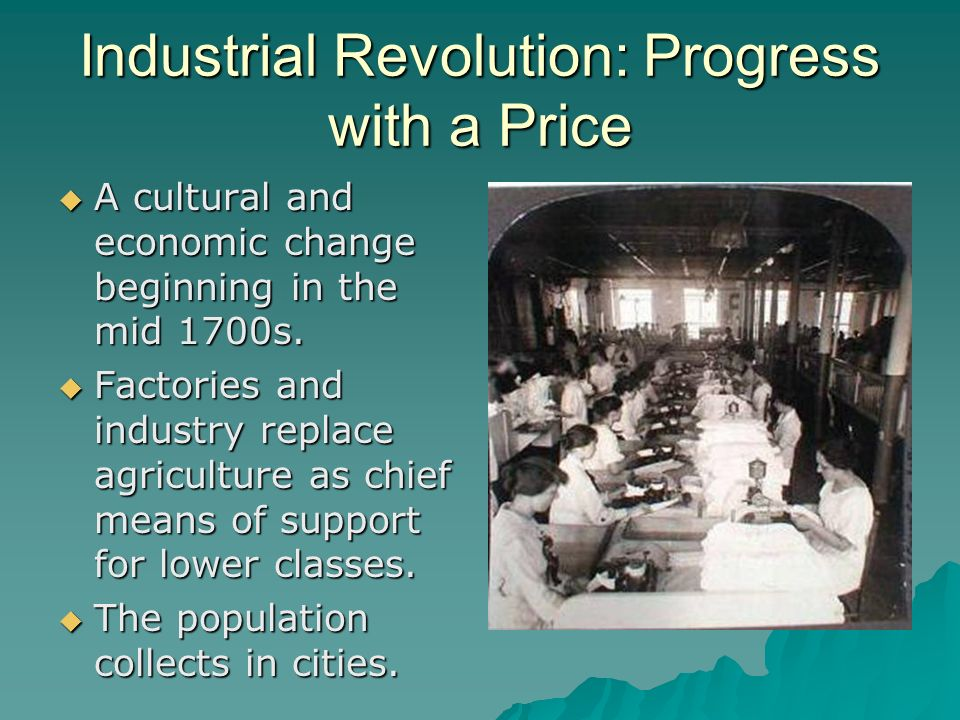 Industrial Revolution: Progress with a Price
