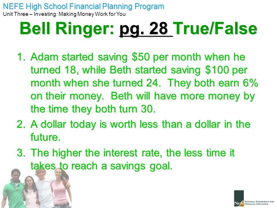 Bell Ringer: pg. 28 True/False