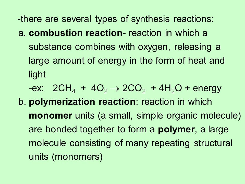 -there are several types of synthesis reactions:
