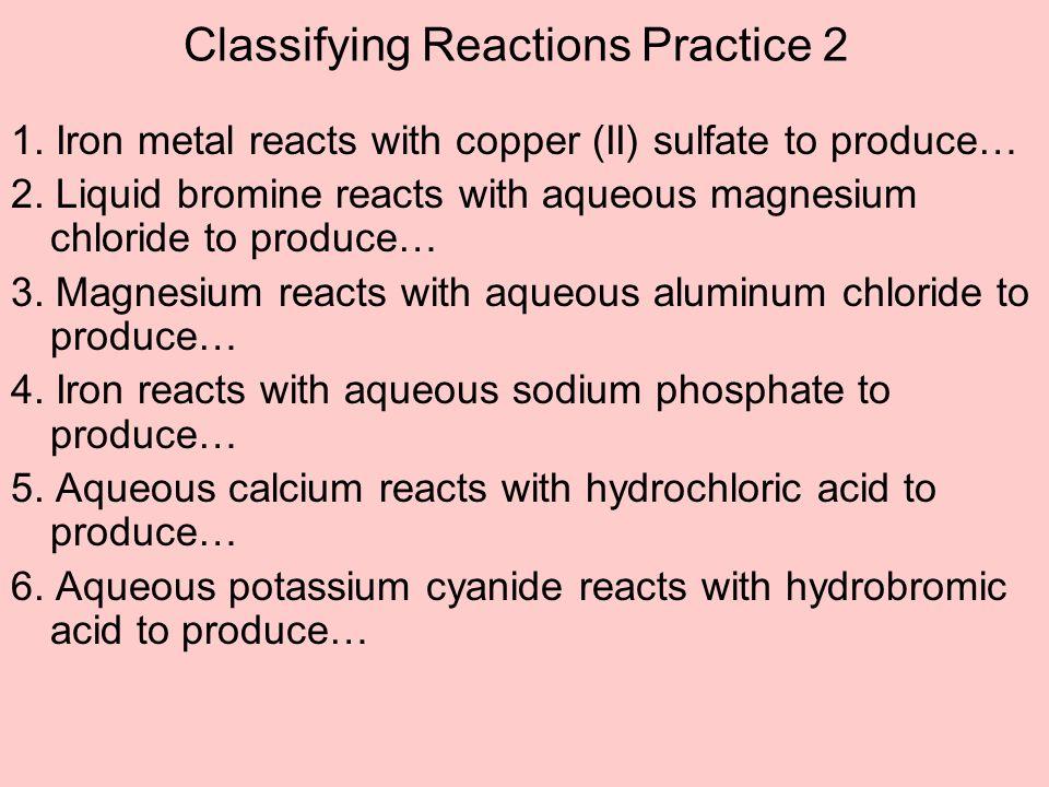 Classifying Reactions Practice 2