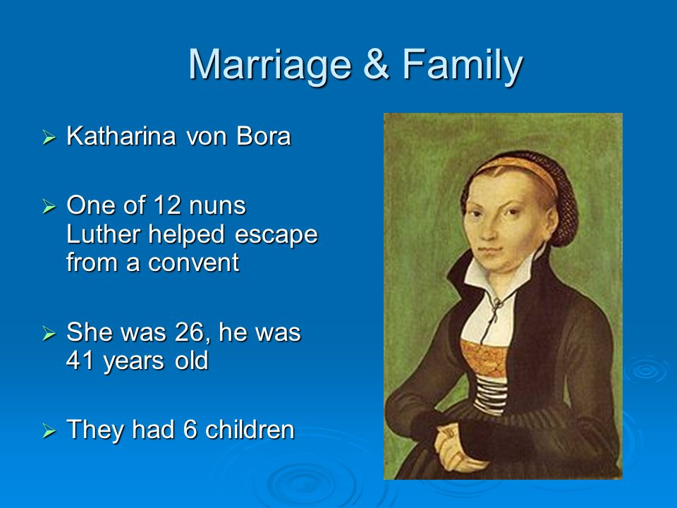Marriage & Family Katharina von Bora
