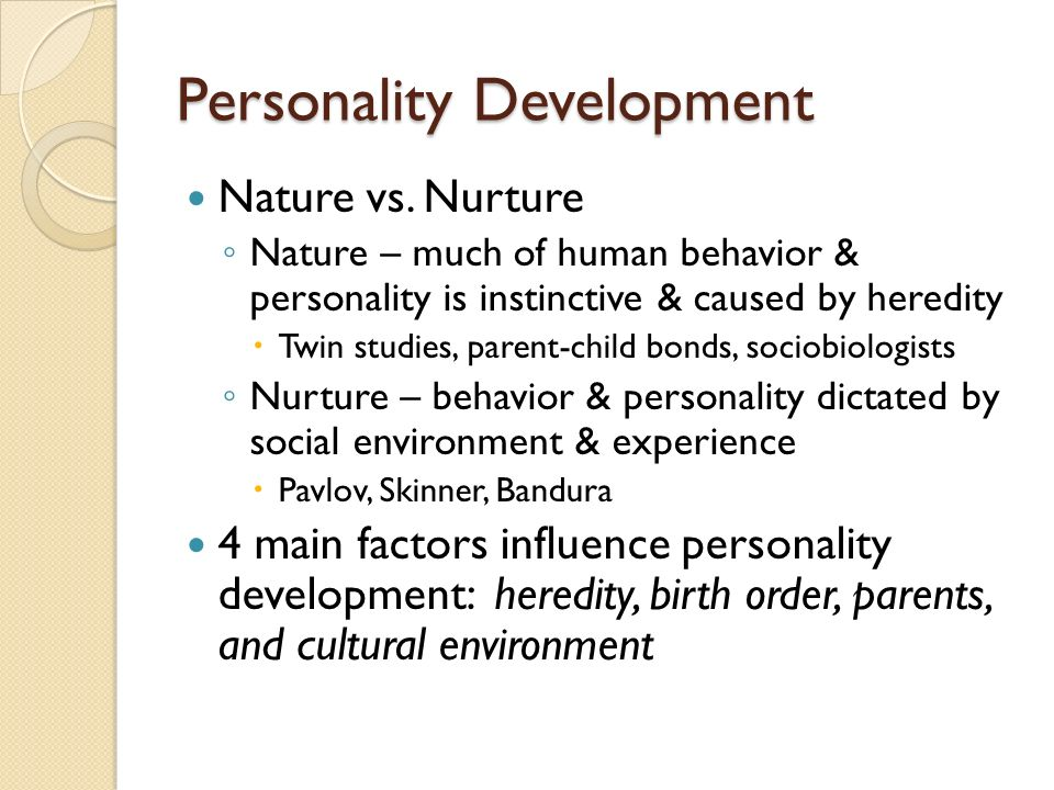 nature vs nurture personality essay In the past, nature versus nurture approach was biased one side claimed that personality differences are down to nature and the other argued that human behavior is determined by culture and nurture, rather than genetics.