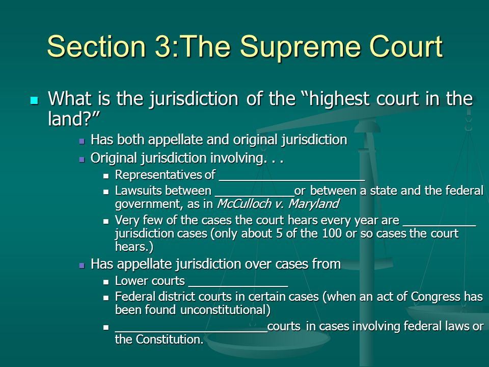 Section 3:The Supreme Court