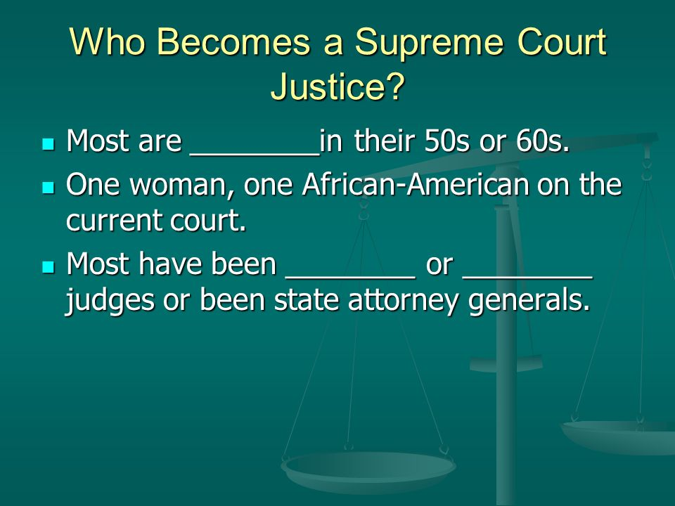 Who Becomes a Supreme Court Justice