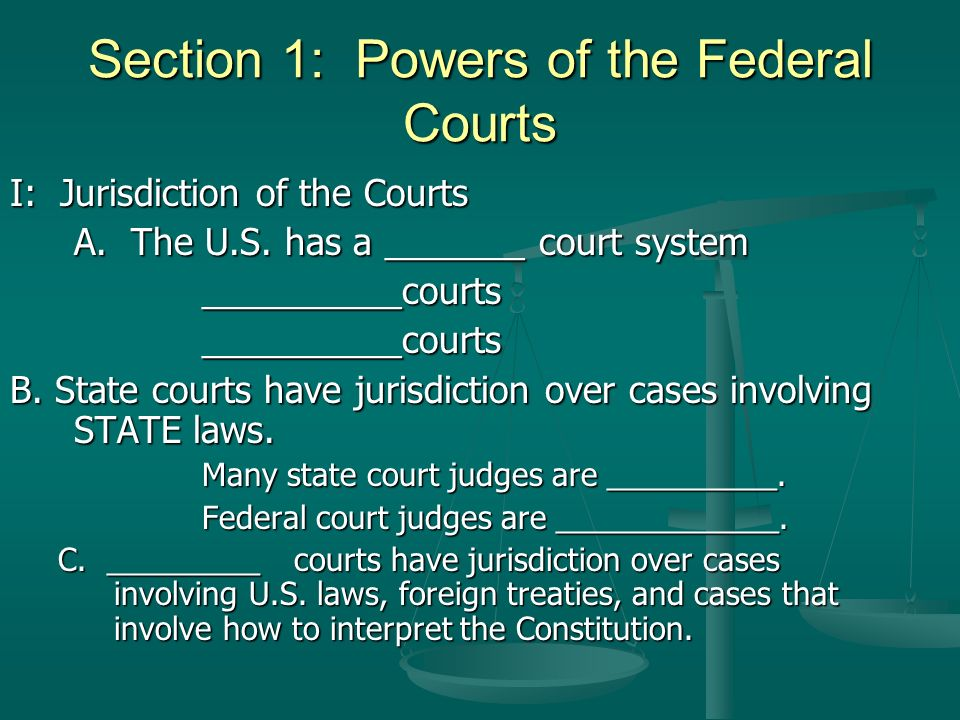 Section 1: Powers of the Federal Courts