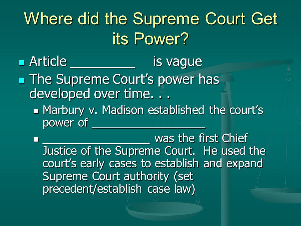 Where did the Supreme Court Get its Power