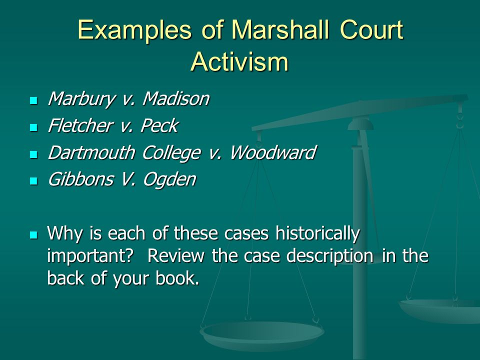 Examples of Marshall Court Activism