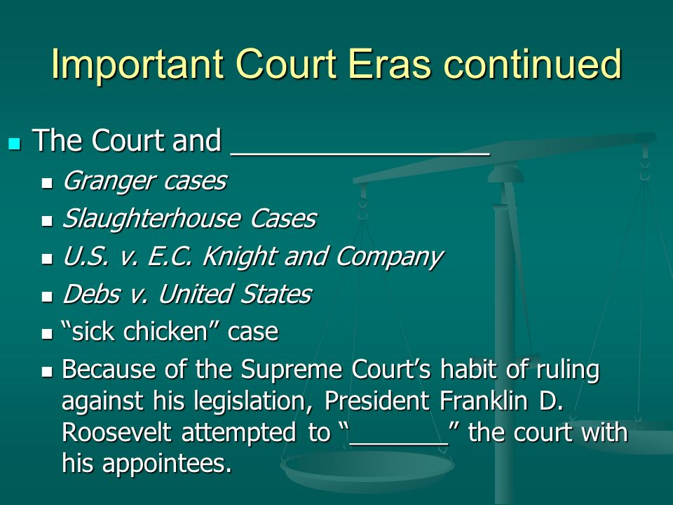 Important Court Eras continued