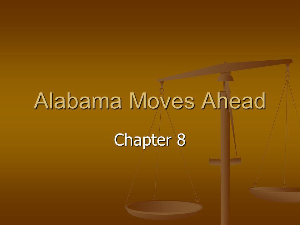 Alabama Moves Ahead Chapter 8