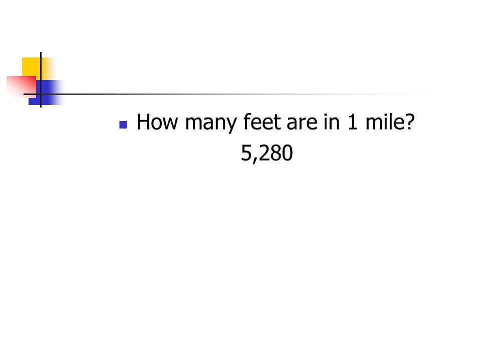 How many feet are in 1 mile
