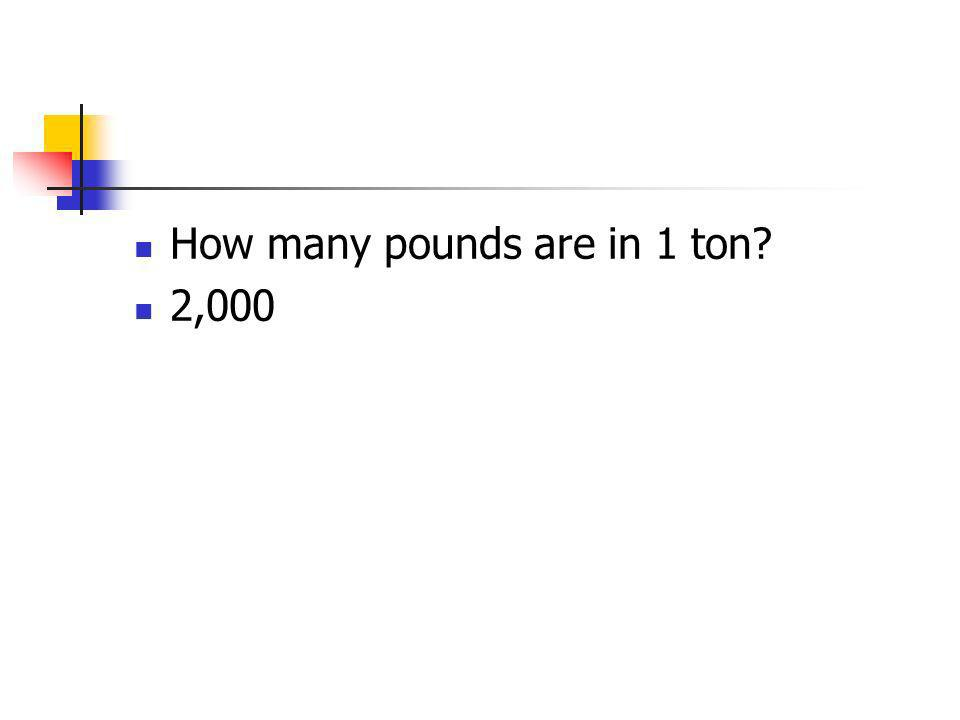 How many pounds are in 1 ton