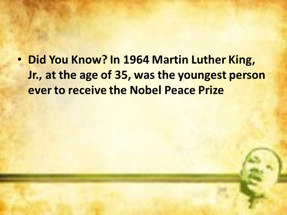 Did You Know. In 1964 Martin Luther King, Jr