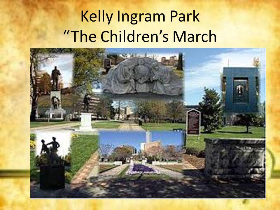 Kelly Ingram Park The Children's March