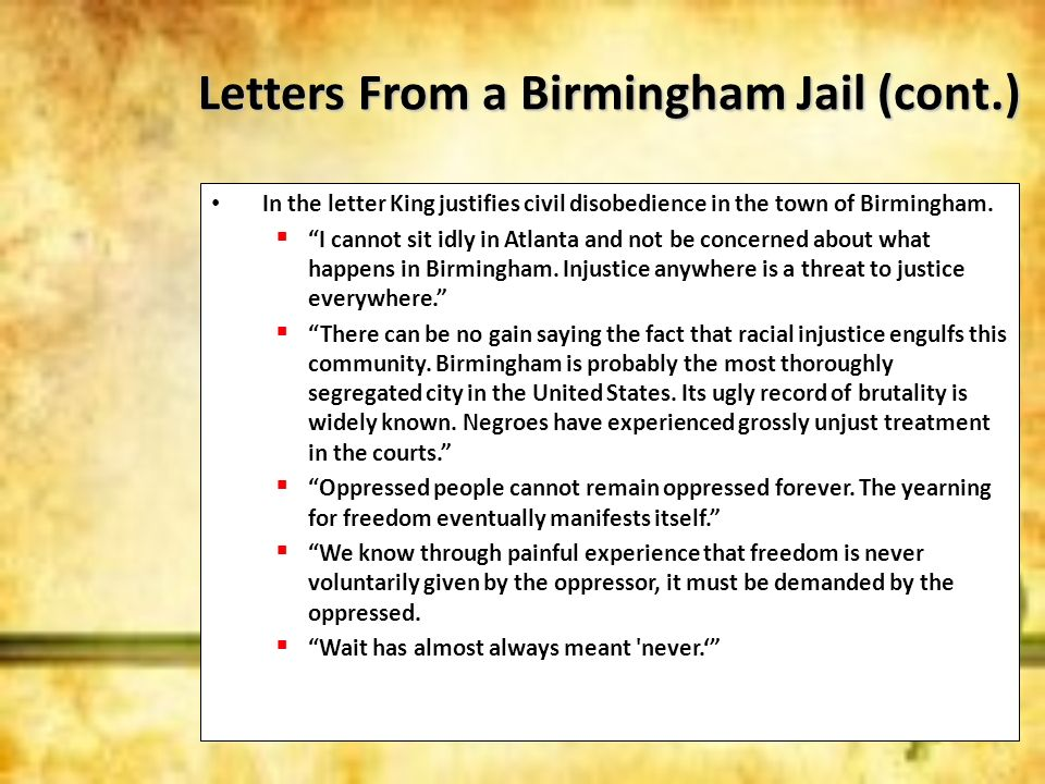 Letters From a Birmingham Jail (cont.)