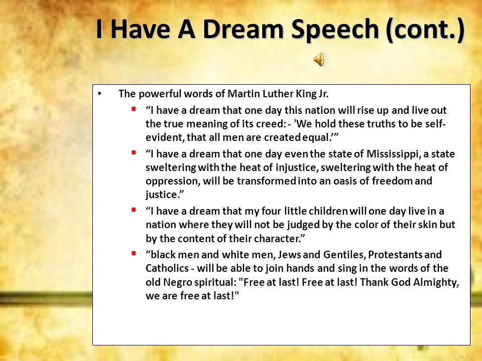 I Have A Dream Speech (cont.)