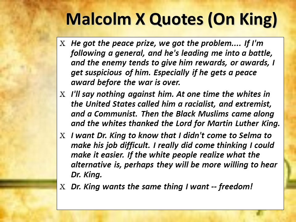 Malcolm X Quotes (On King)