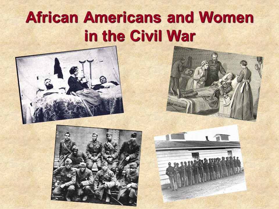 African Americans and Women in the Civil War