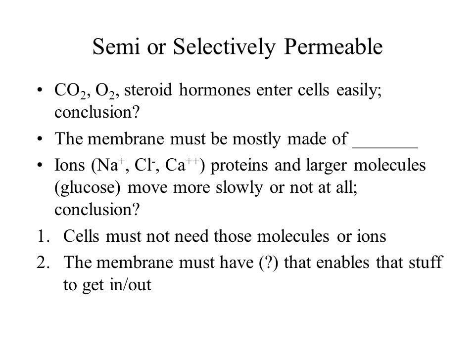 Semi or Selectively Permeable