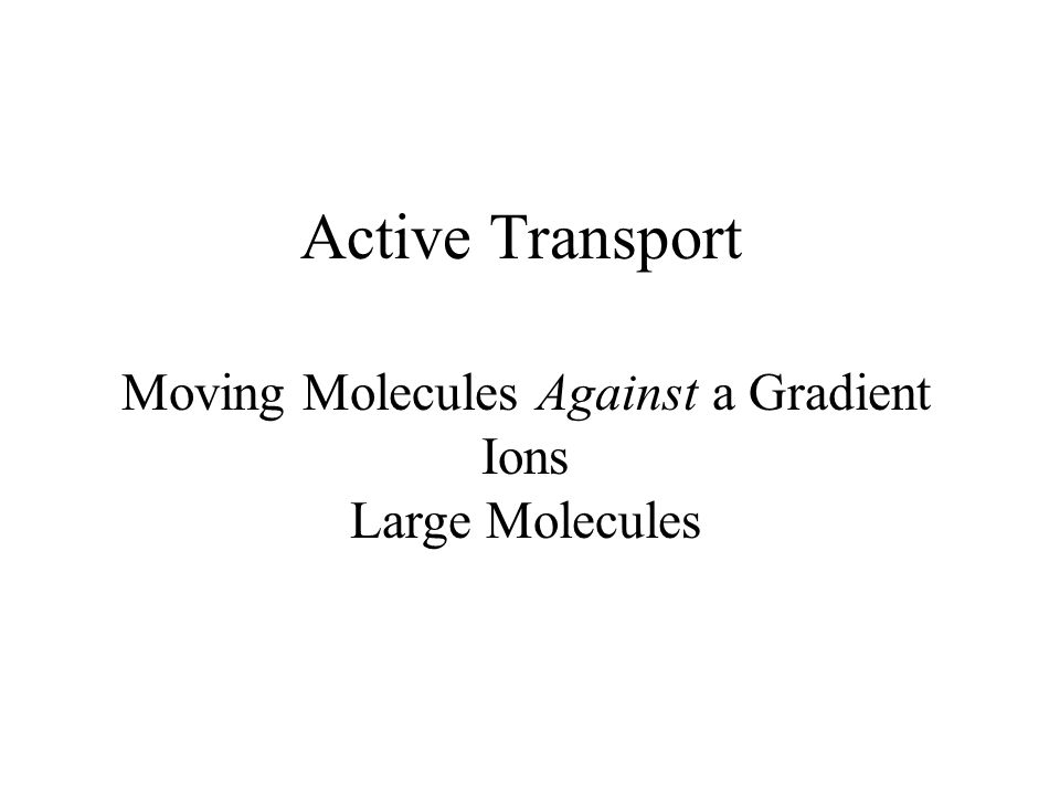 Moving Molecules Against a Gradient