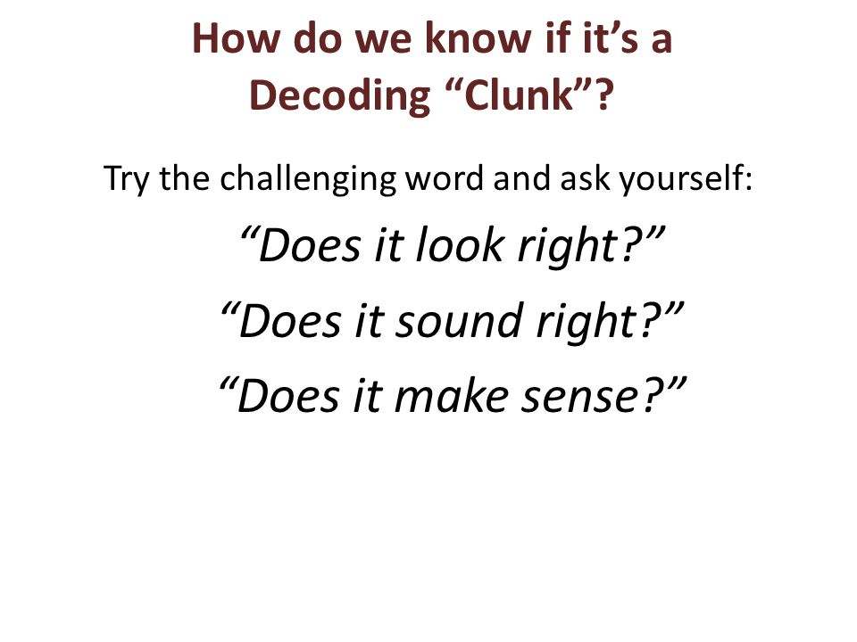 How do we know if it's a Decoding Clunk