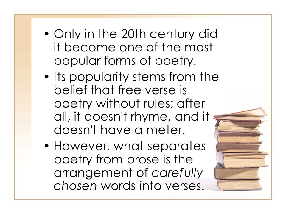 Only in the 20th century did it become one of the most popular forms of poetry.