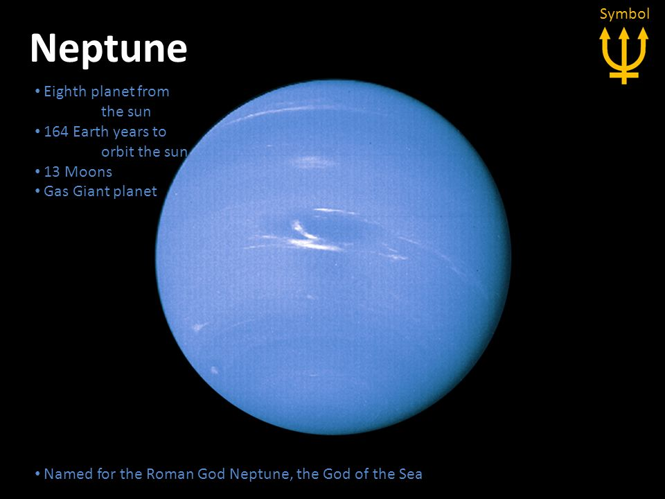 Neptune Symbol Eighth planet from the sun