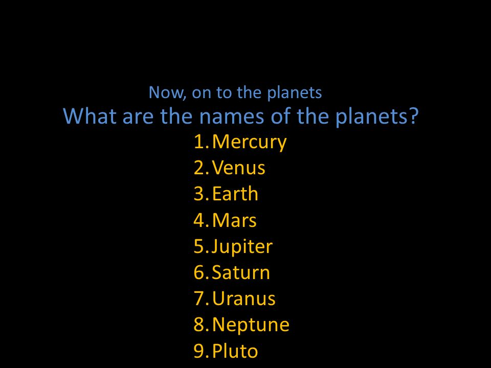 What are the names of the planets