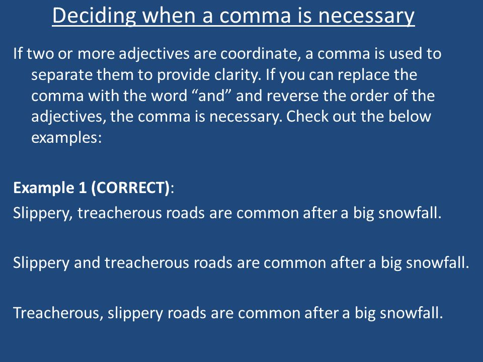 Deciding when a comma is necessary