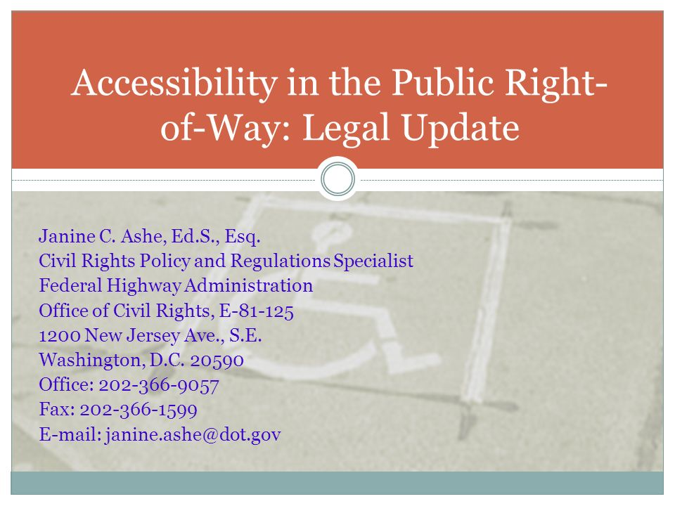 Accessibility in the Public Right-of-Way: Legal Update