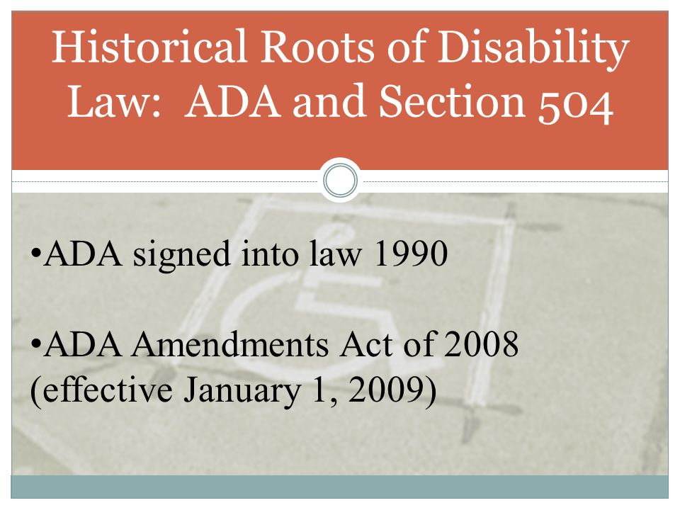 Historical Roots of Disability Law: ADA and Section 504