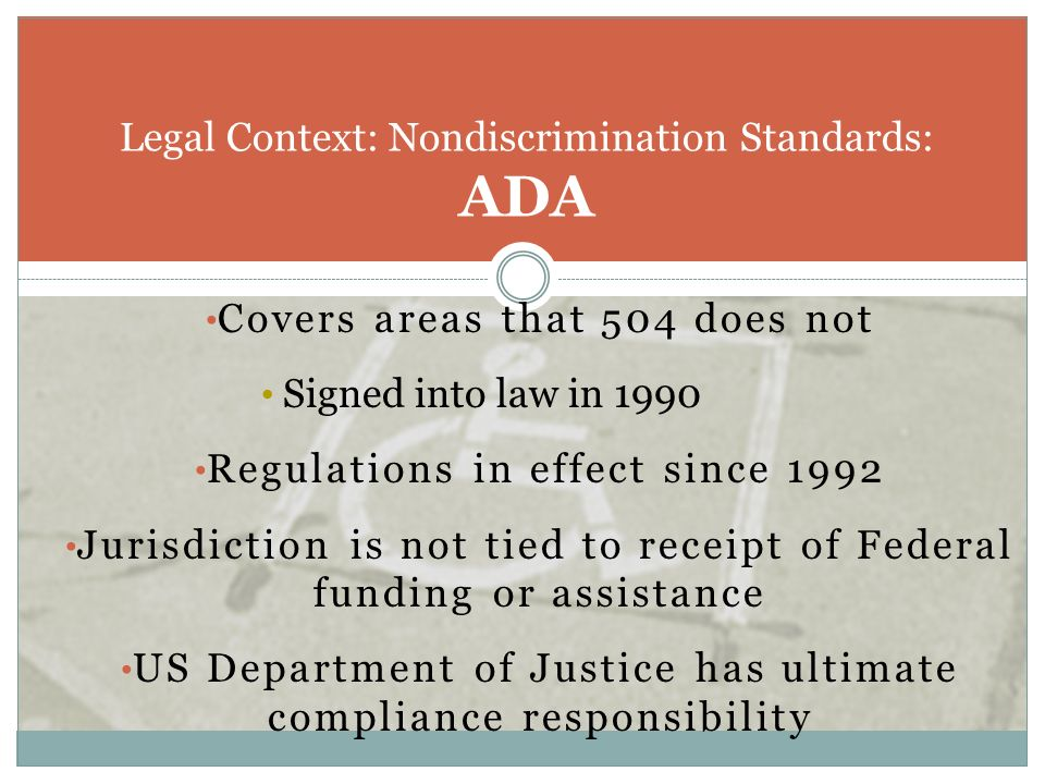 Legal Context: Nondiscrimination Standards: ADA