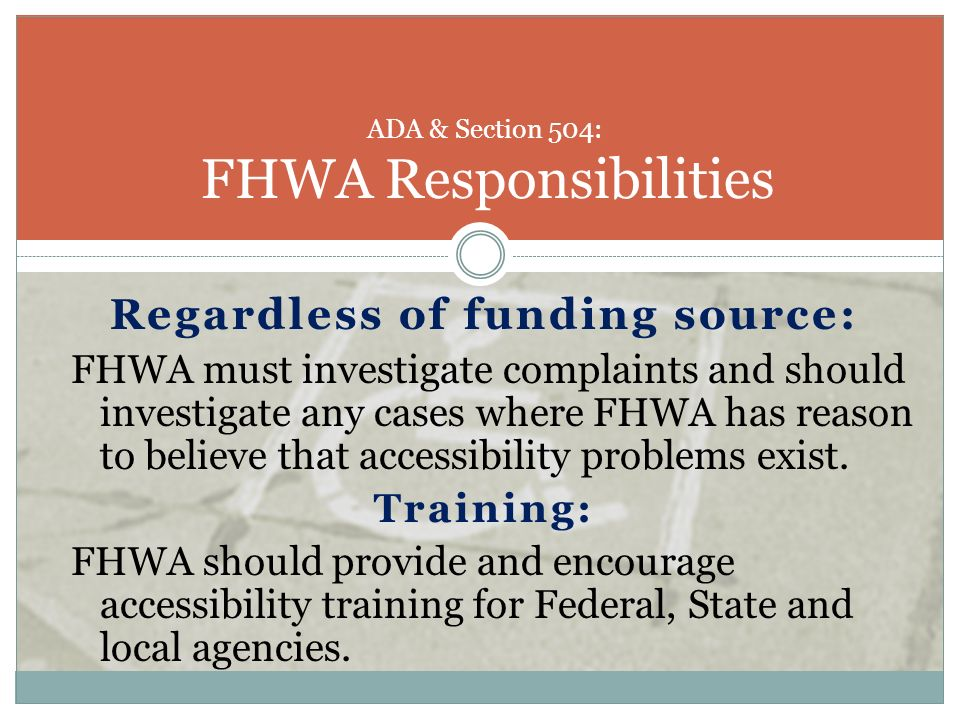 ADA & Section 504: FHWA Responsibilities