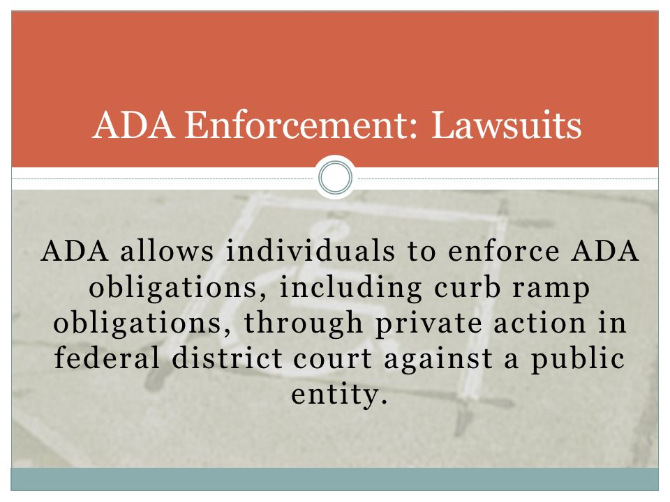 ADA Enforcement: Lawsuits