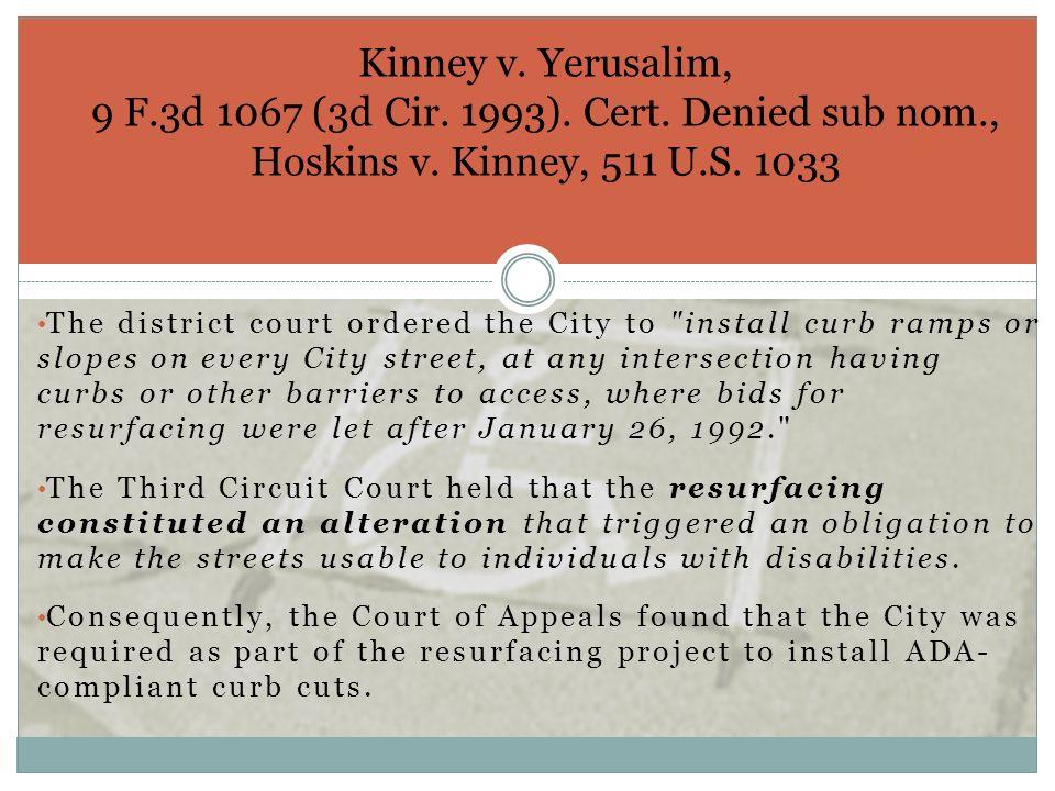 Kinney v. Yerusalim, 9 F. 3d 1067 (3d Cir. 1993). Cert. Denied sub nom