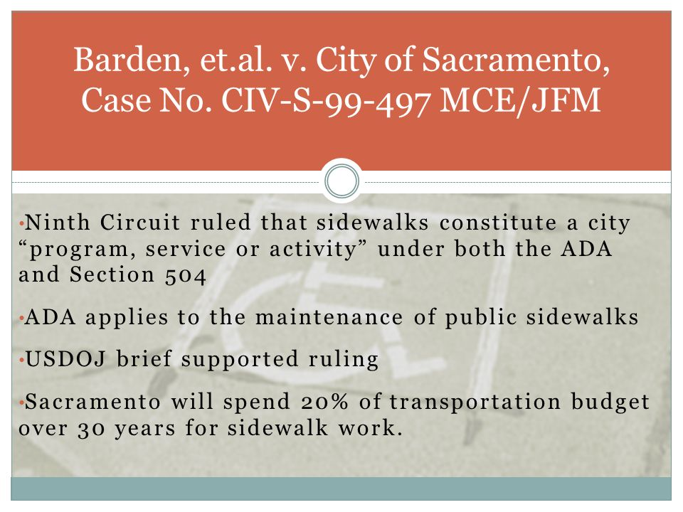 Barden, et.al. v. City of Sacramento, Case No. CIV-S-99-497 MCE/JFM