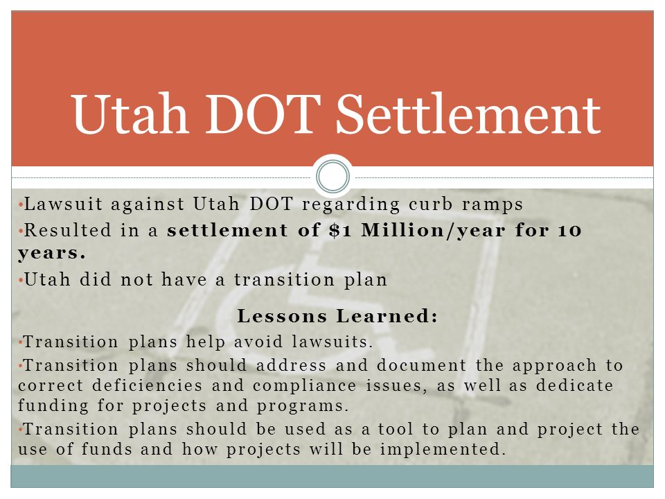Utah DOT Settlement Lawsuit against Utah DOT regarding curb ramps
