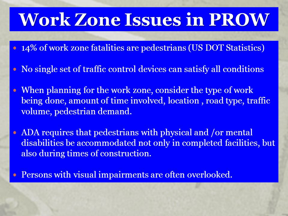 Work Zone Issues in PROW