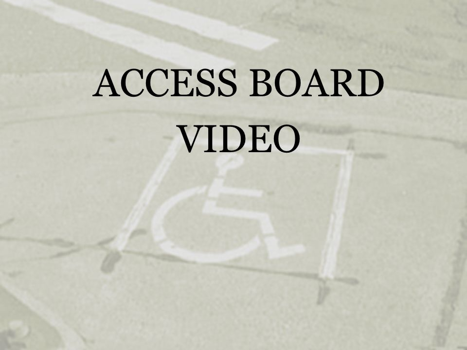 ACCESS BOARD VIDEO