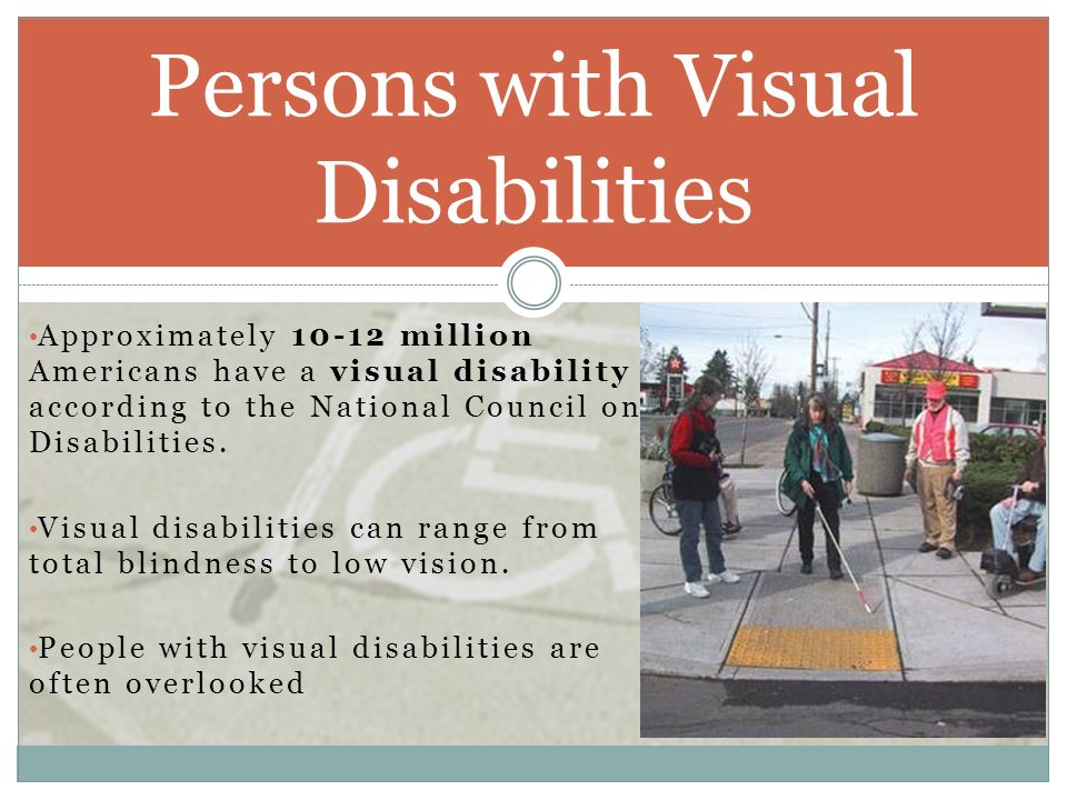 Persons with Visual Disabilities